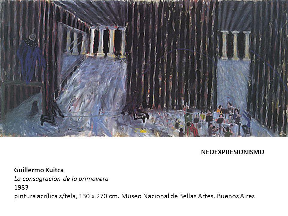 NEOEXPRESIONISMO Guillermo Kuitca La consagración de la primavera 1983.