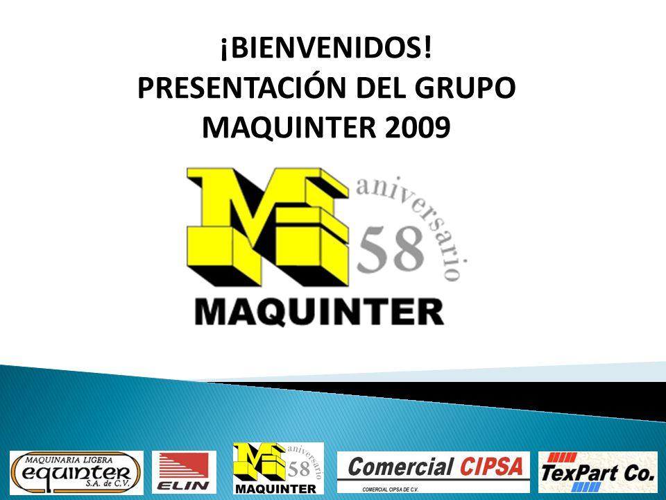 PRESENTACIÓN DEL GRUPO MAQUINTER 2009