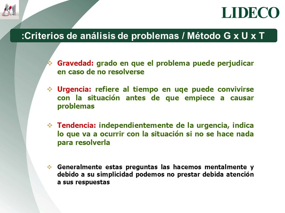 :Criterios de análisis de problemas / Método G x U x T
