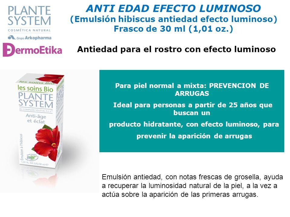 ANTI EDAD EFECTO LUMINOSO (Emulsión hibiscus antiedad efecto luminoso) Frasco de 30 ml (1,01 oz.)