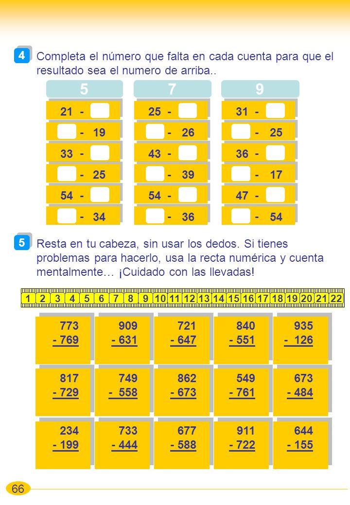 4 Completa el número que falta en cada cuenta para que el resultado sea el numero de arriba.. 5. 7.