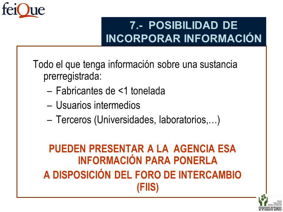 7.- POSIBILIDAD DE INCORPORAR INFORMACIÓN
