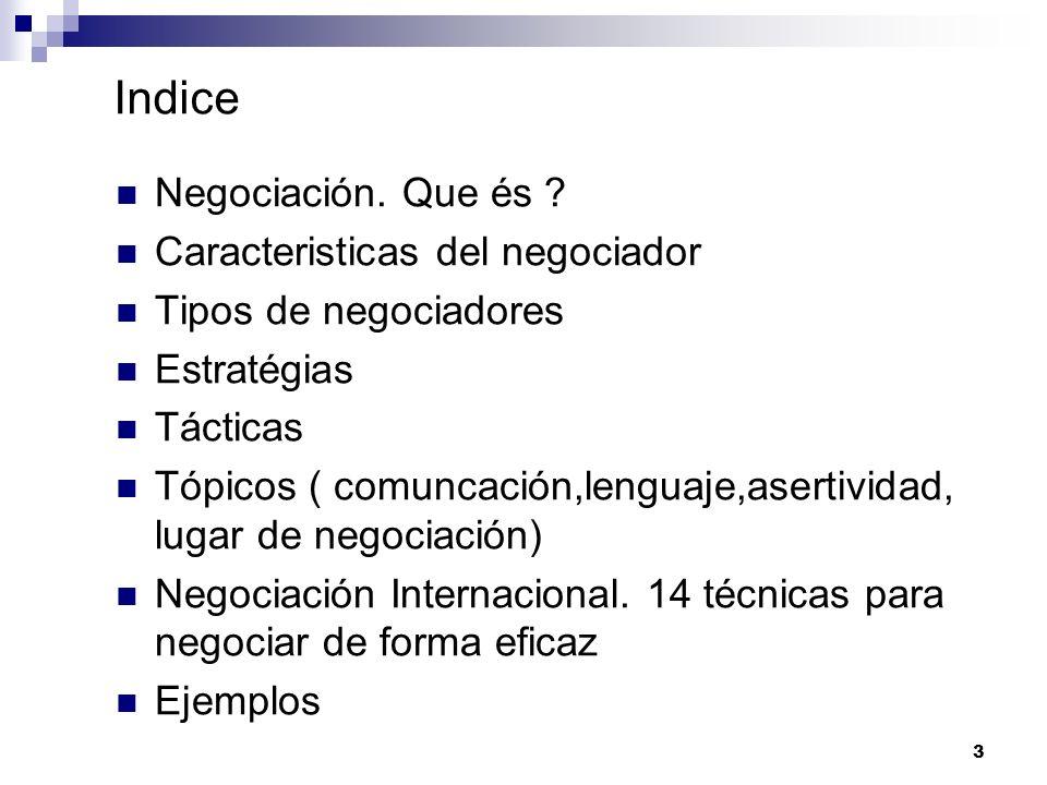 Indice Negociación. Que és Caracteristicas del negociador