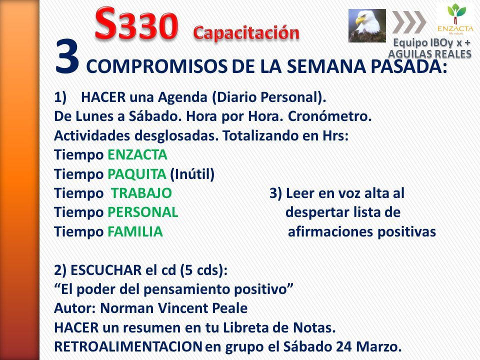 3 COMPROMISOS DE LA SEMANA PASADA: