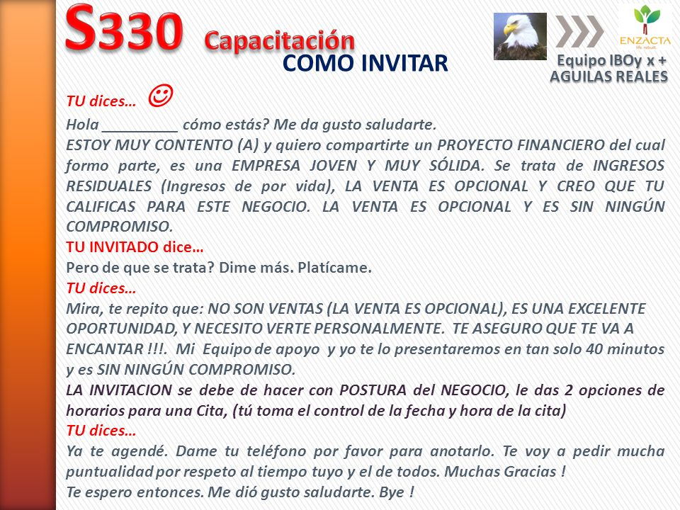 S330 Capacitación COMO INVITAR Equipo IBOy x + TU dices… 