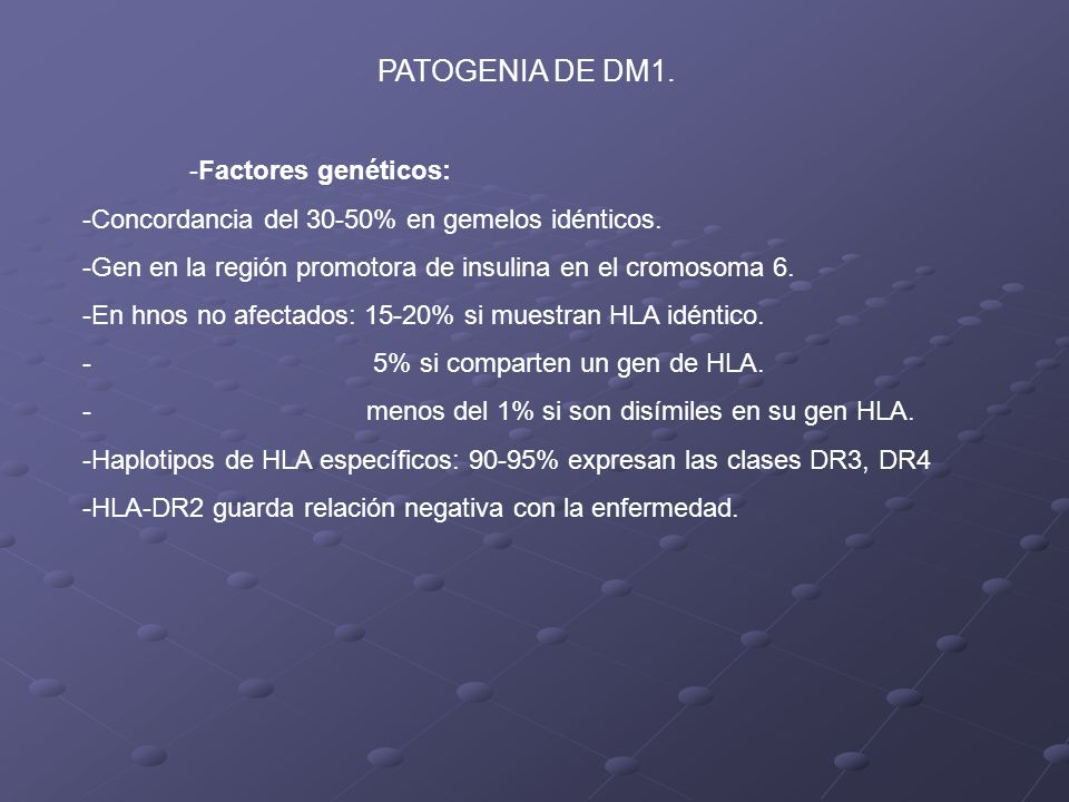 PATOGENIA DE DM1. Factores genéticos: