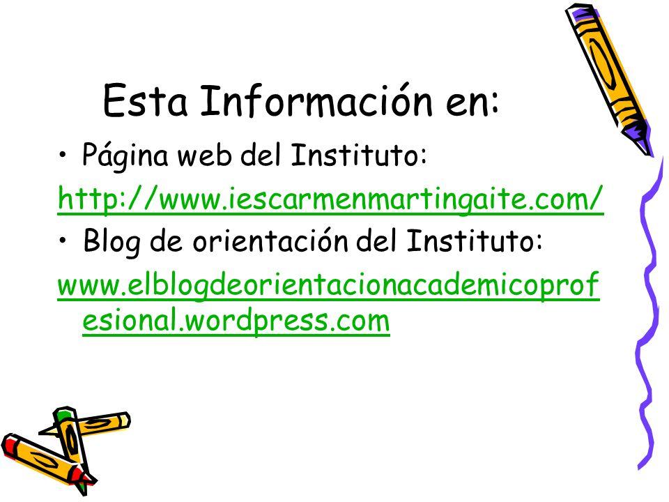 Esta Información en: Página web del Instituto:
