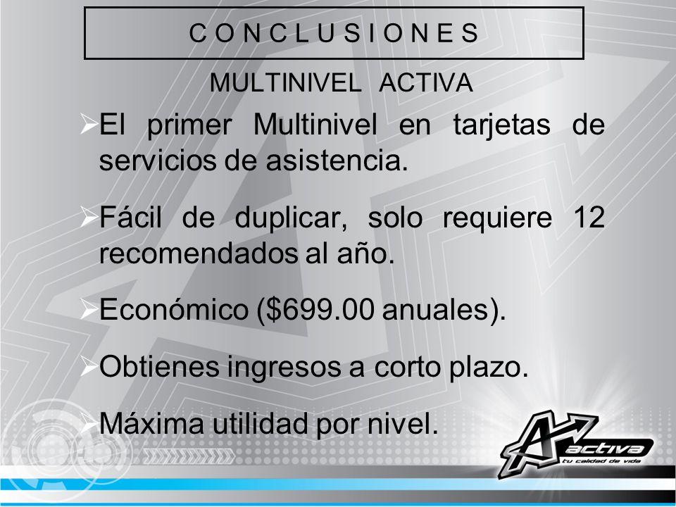 El primer Multinivel en tarjetas de servicios de asistencia.