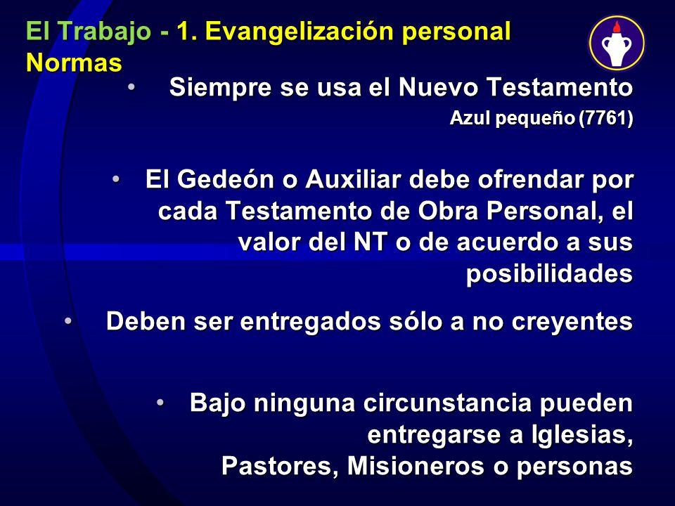 El Trabajo - 1. Evangelización personal Normas