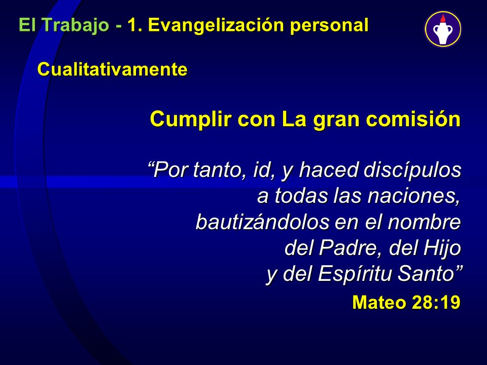 El Trabajo - 1. Evangelización personal