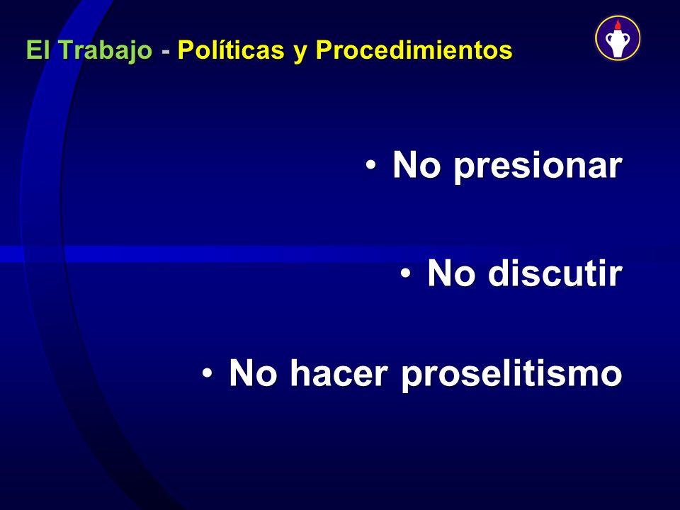 El Trabajo - Políticas y Procedimientos