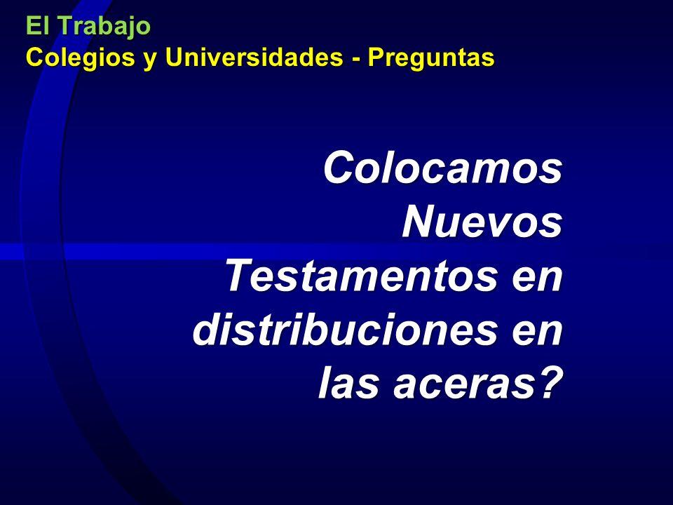 El Trabajo Colegios y Universidades - Preguntas