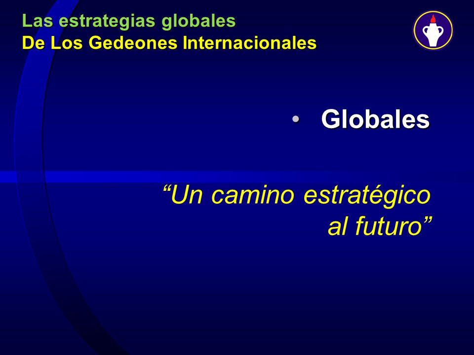 Las estrategias globales De Los Gedeones Internacionales