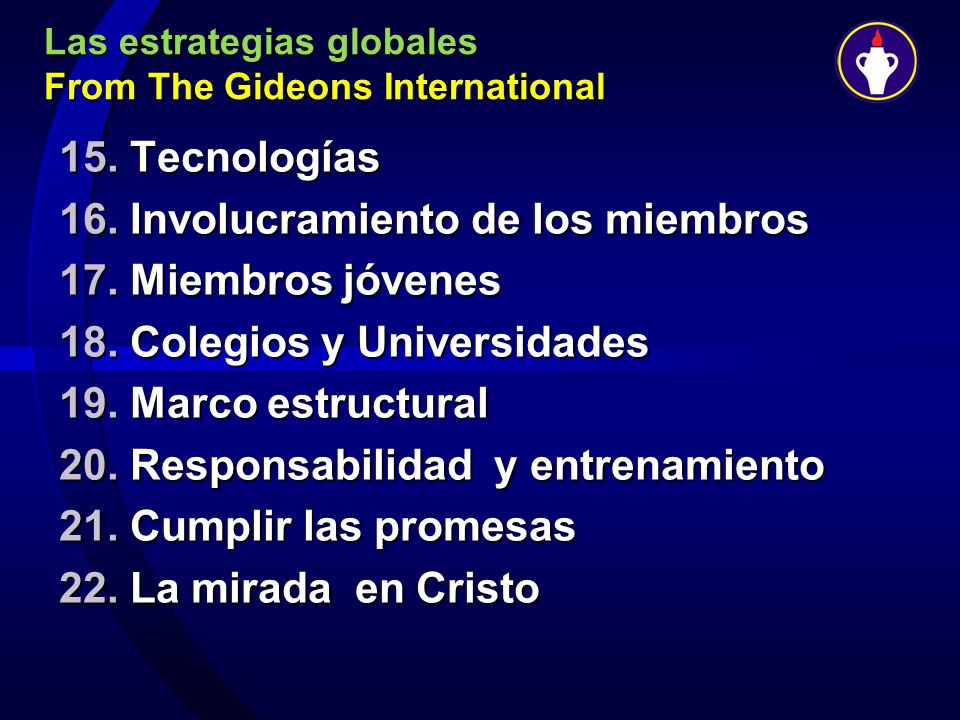 Las estrategias globales From The Gideons International