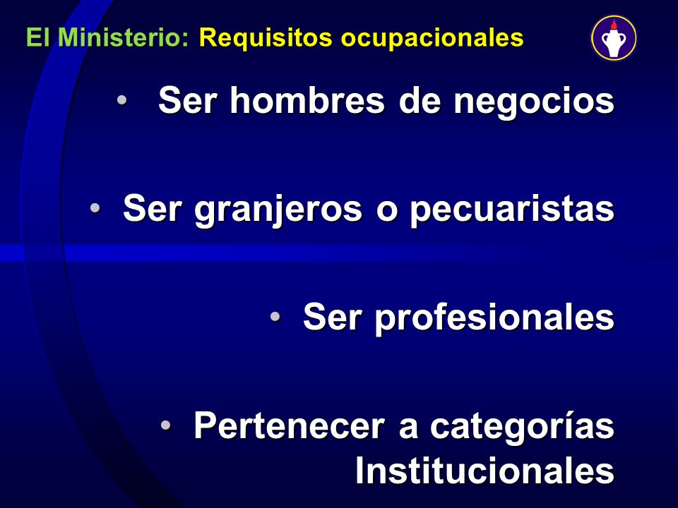 El Ministerio: Requisitos ocupacionales
