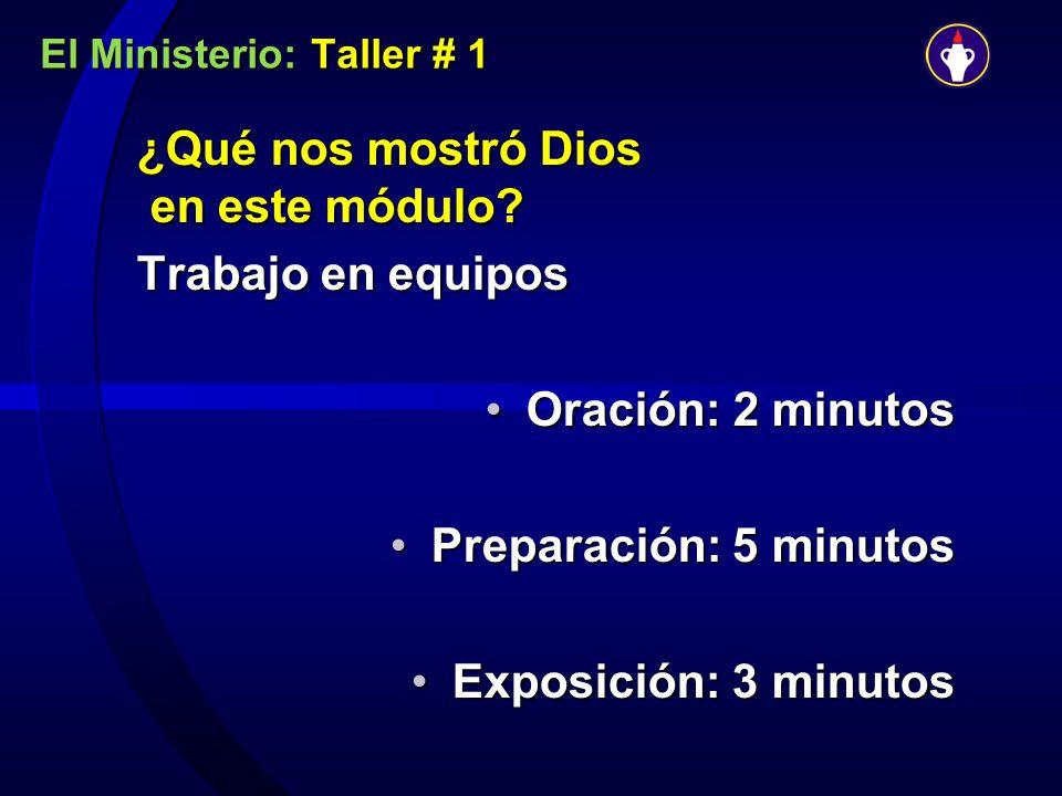 El Ministerio: Taller # 1