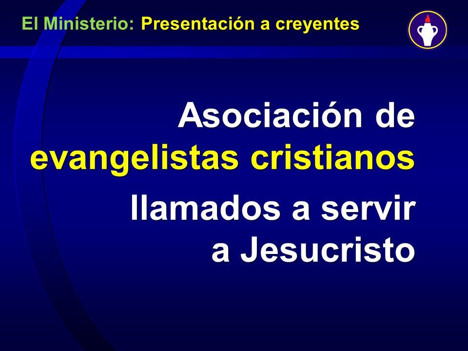 Asociación de evangelistas cristianos llamados a servir a Jesucristo