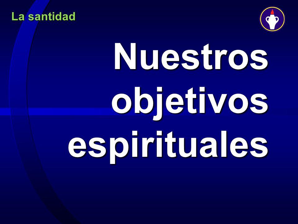 Nuestros objetivos espirituales