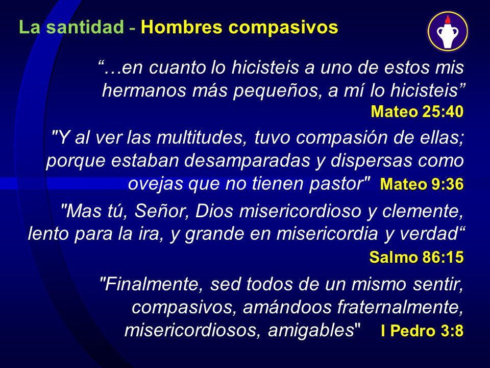 La santidad - Hombres compasivos