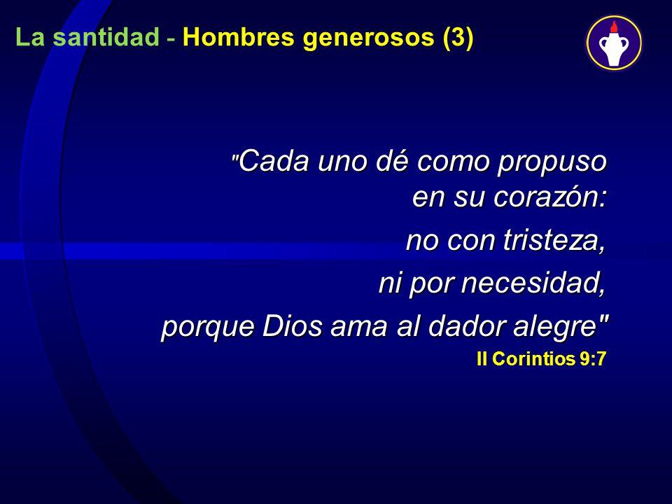 La santidad - Hombres generosos (3)