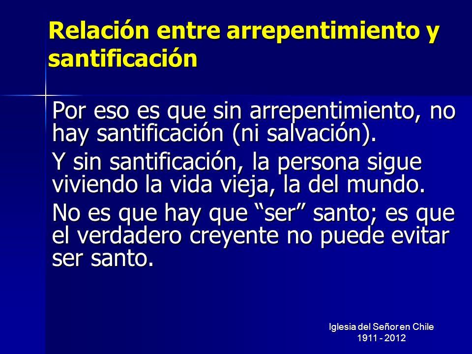 Relación entre arrepentimiento y santificación
