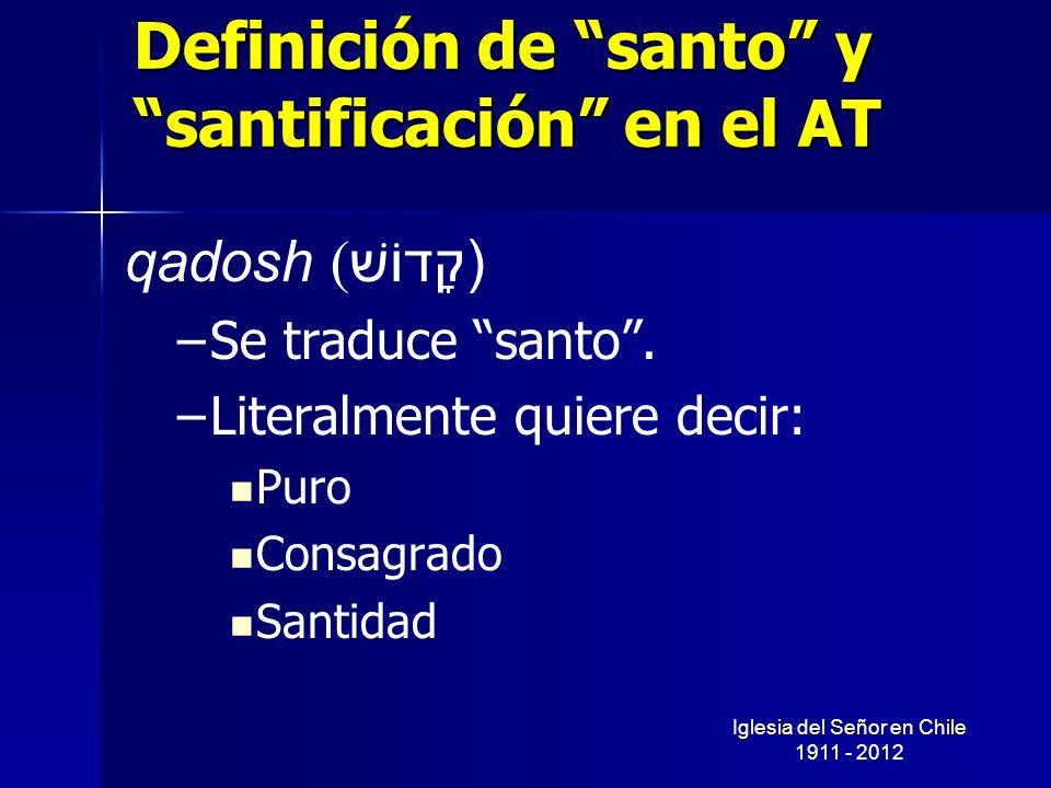 Definición de santo y santificación en el AT