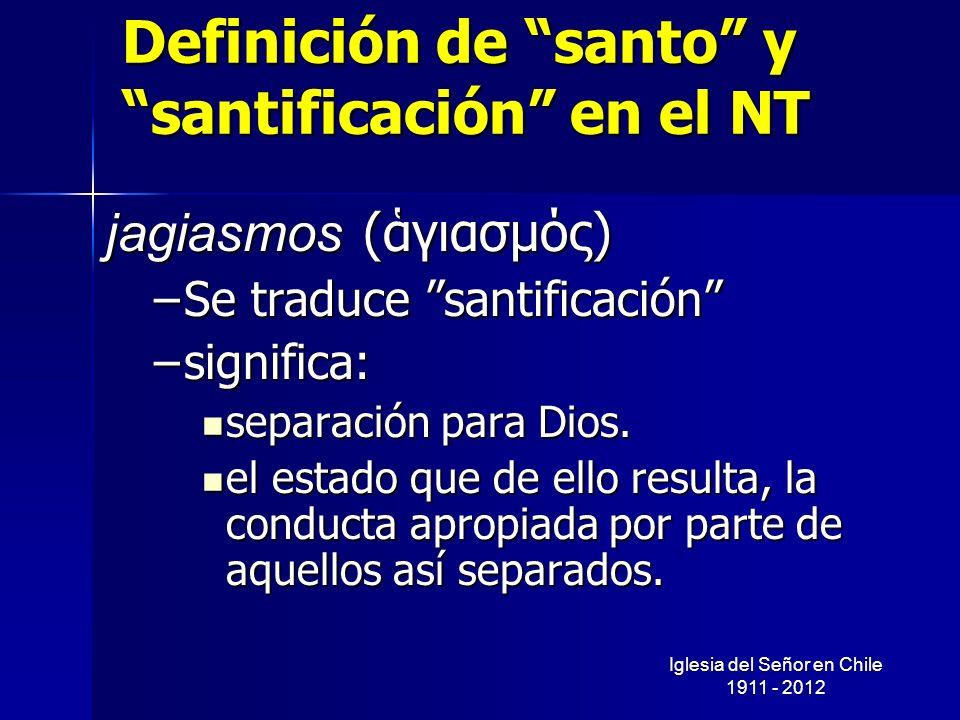 Definición de santo y santificación en el NT