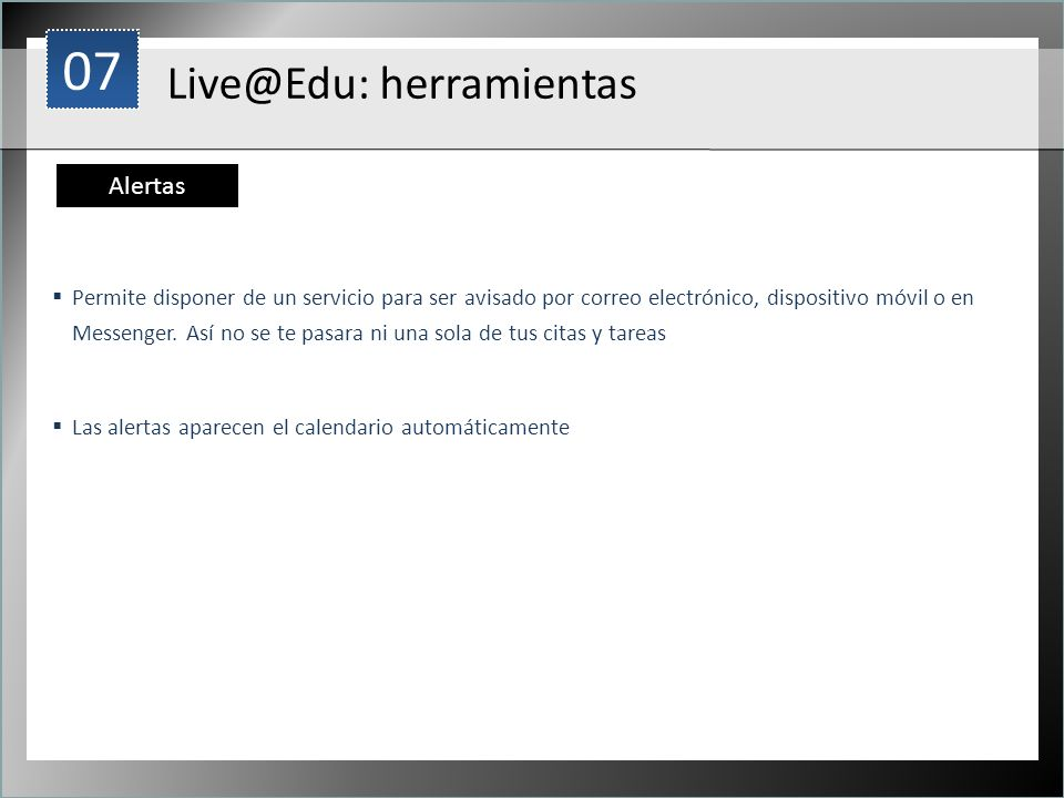 07 Live@Edu: herramientas Alertas 1