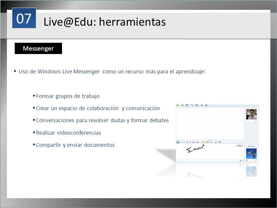 07 Live@Edu: herramientas Messenger 1