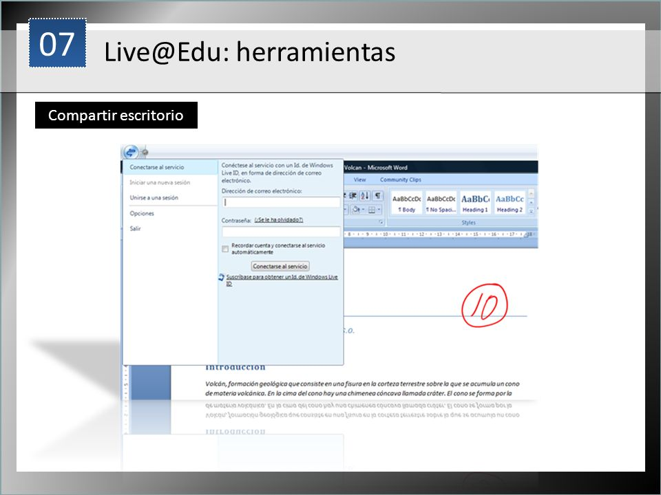 07 1 Live@Edu: herramientas Compartir escritorio