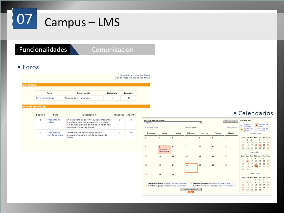 07 1 Campus – LMS Funcionalidades Comunicación Foros Calendarios