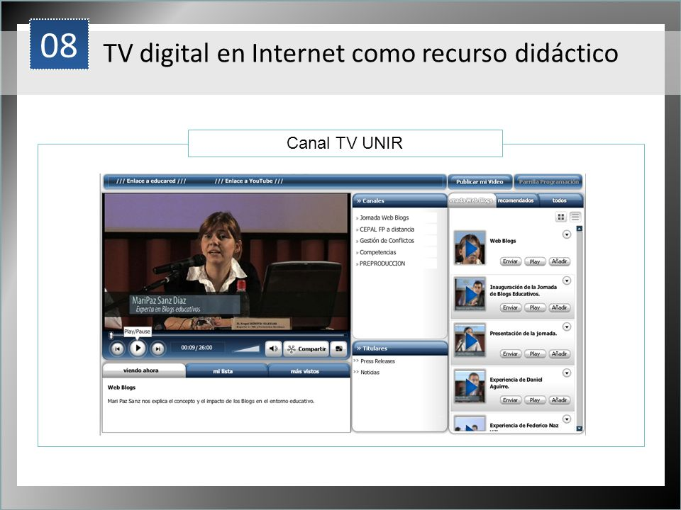 08 1 TV digital en Internet como recurso didáctico Canal TV UNIR