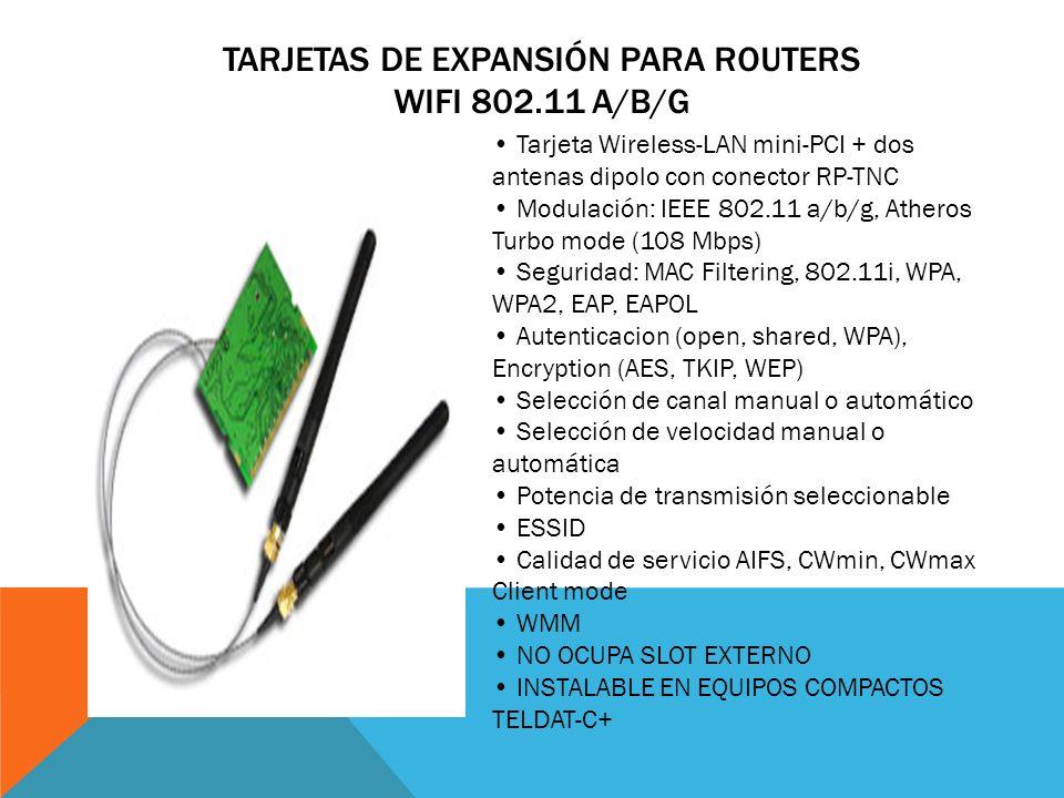 Tarjetas de Expansión para Routers WiFi 802.11 a/b/g