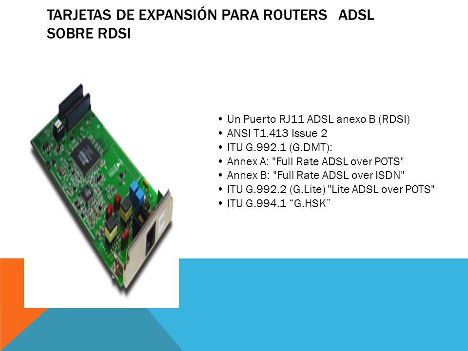 Tarjetas de Expansión para Routers ADSL sobre RDSI