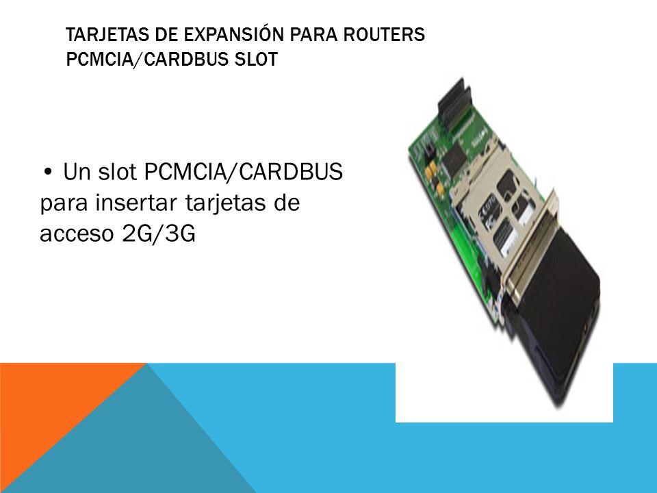 Tarjetas de Expansión para Routers PCMCIA/CARDBUS Slot