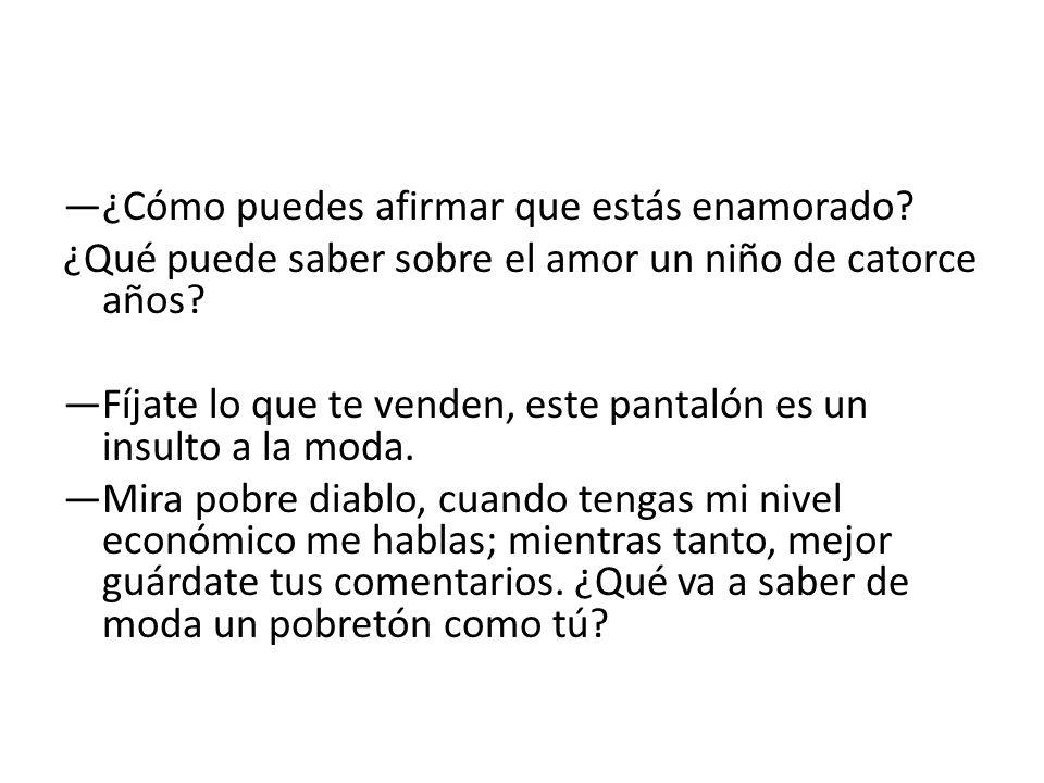—¿Cómo puedes afirmar que estás enamorado