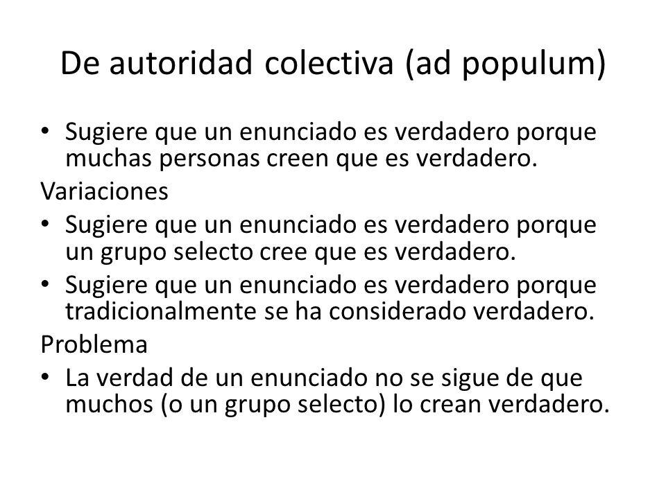 De autoridad colectiva (ad populum)