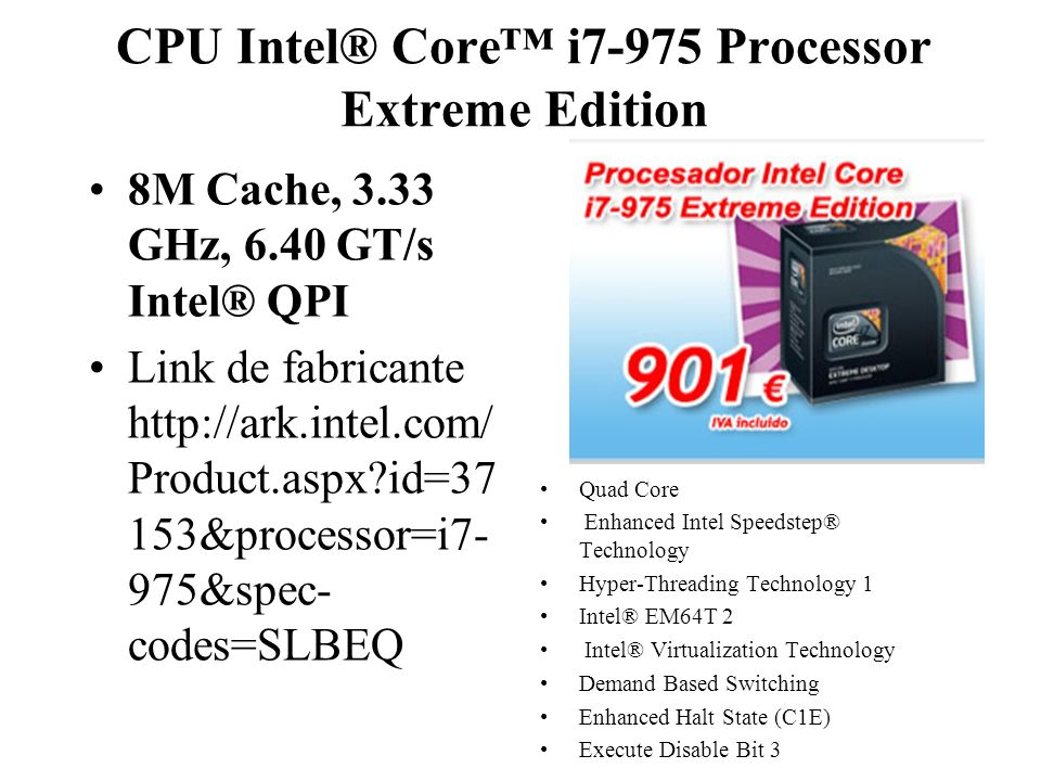 CPU Intel® Core™ i7-975 Processor Extreme Edition