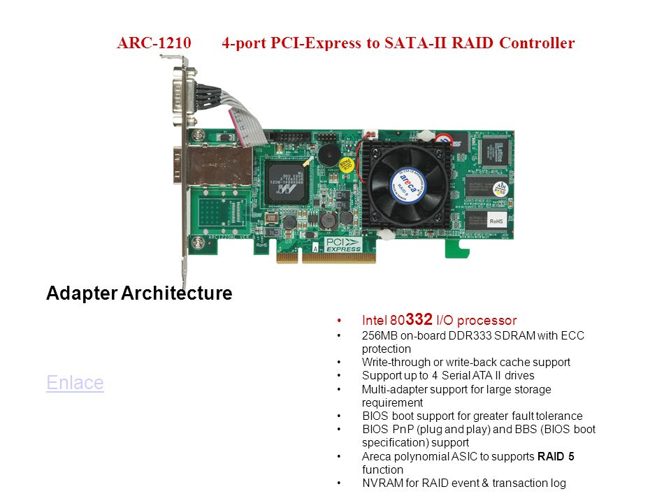 ARC-1210 4-port PCI-Express to SATA-II RAID Controller
