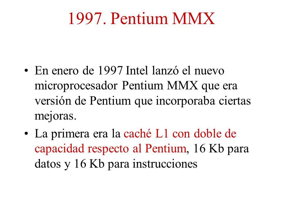 1997. Pentium MMX En enero de 1997 Intel lanzó el nuevo microprocesador Pentium MMX que era versión de Pentium que incorporaba ciertas mejoras.
