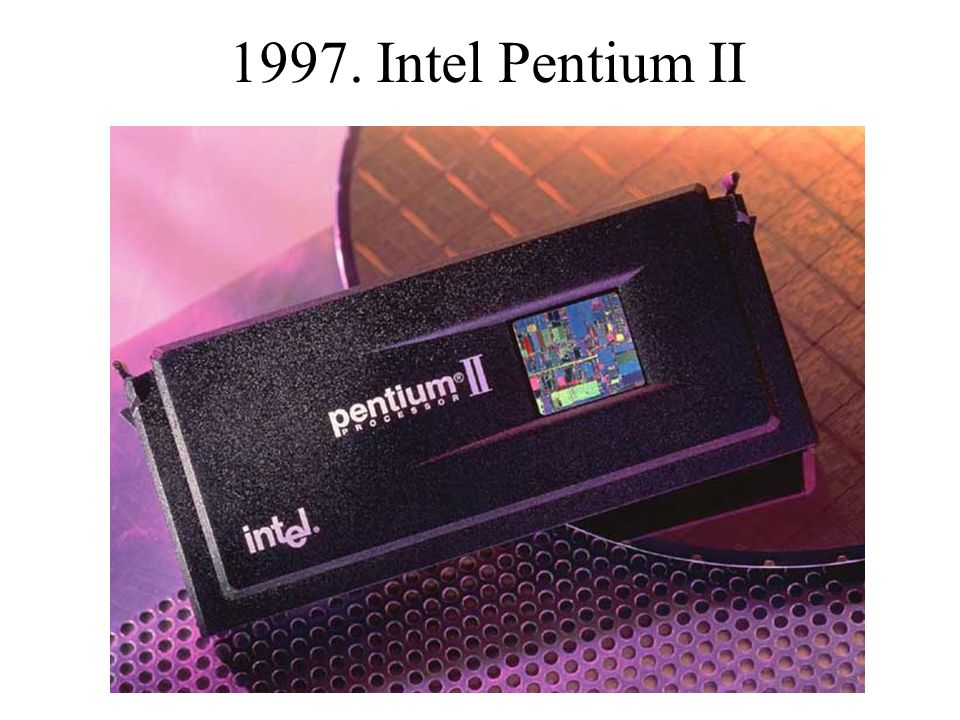 1997. Intel Pentium II