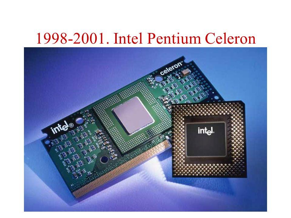 1998-2001. Intel Pentium Celeron