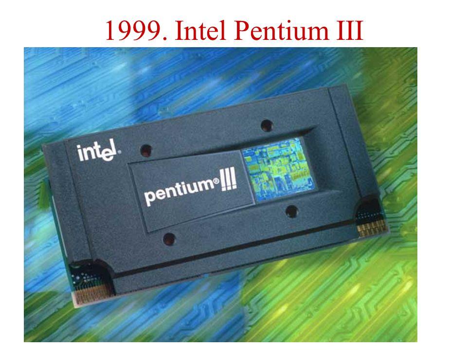 1999. Intel Pentium III