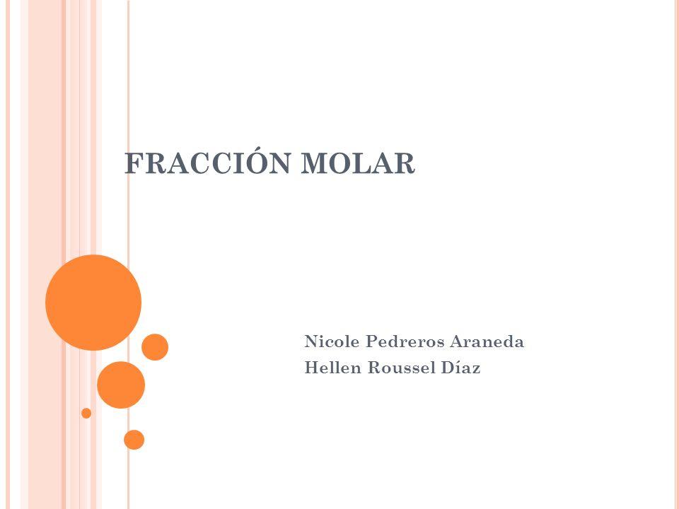 Nicole Pedreros Araneda Hellen Roussel Díaz