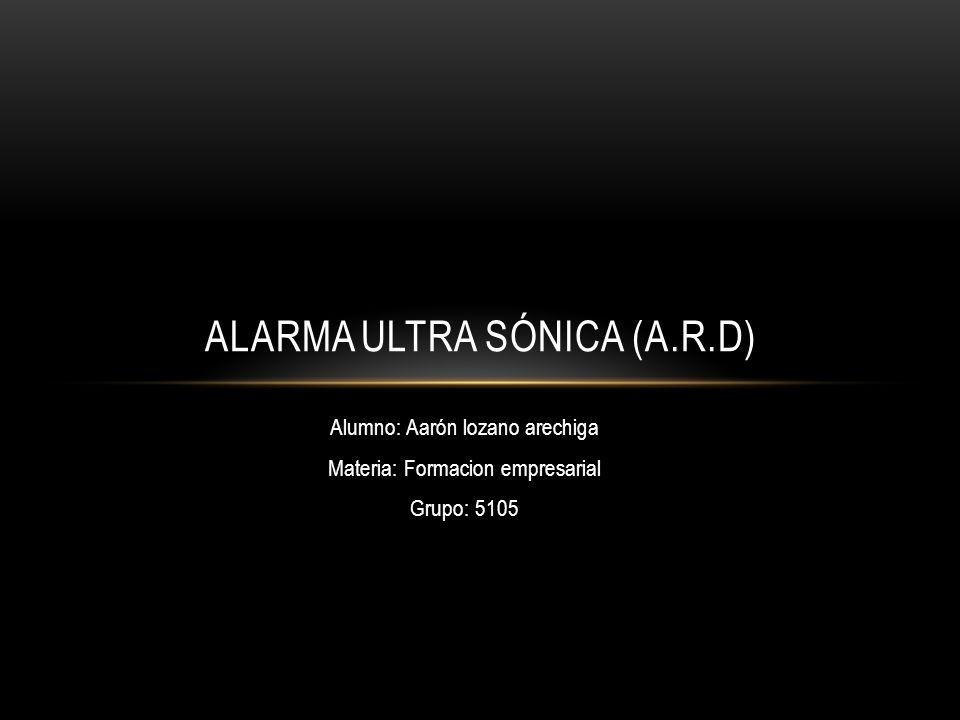 Alarma ultra sónica (A.R.D)