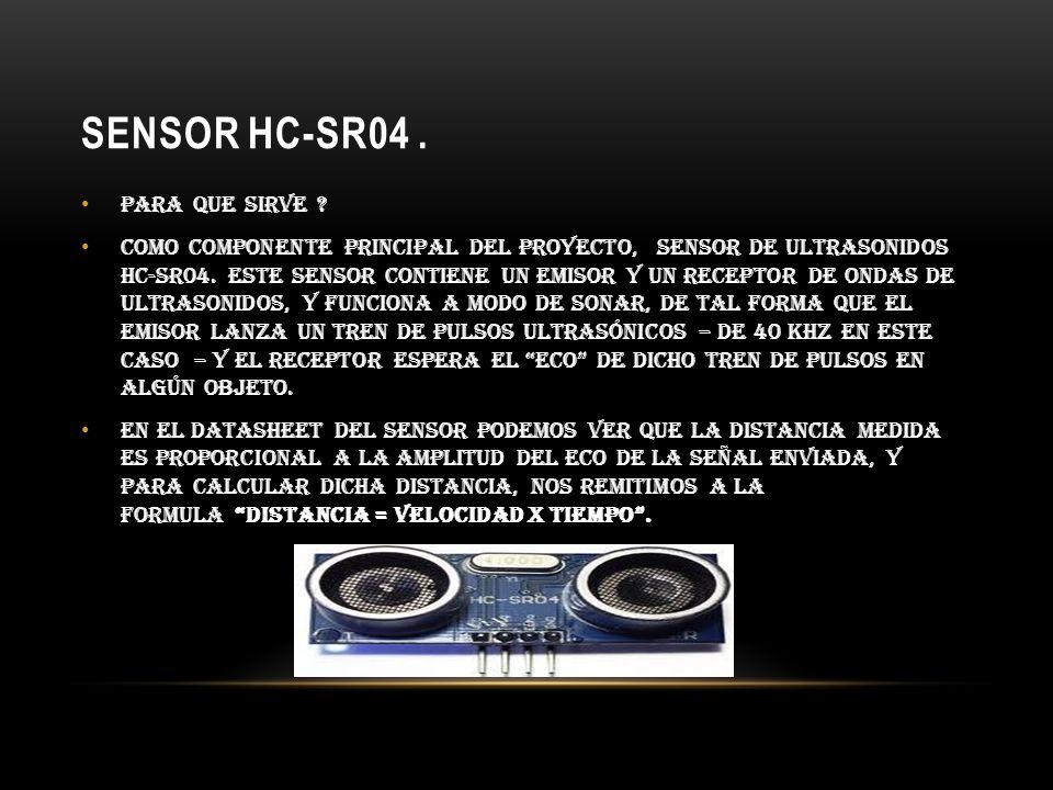sensor HC-SR04 . Para que sirve