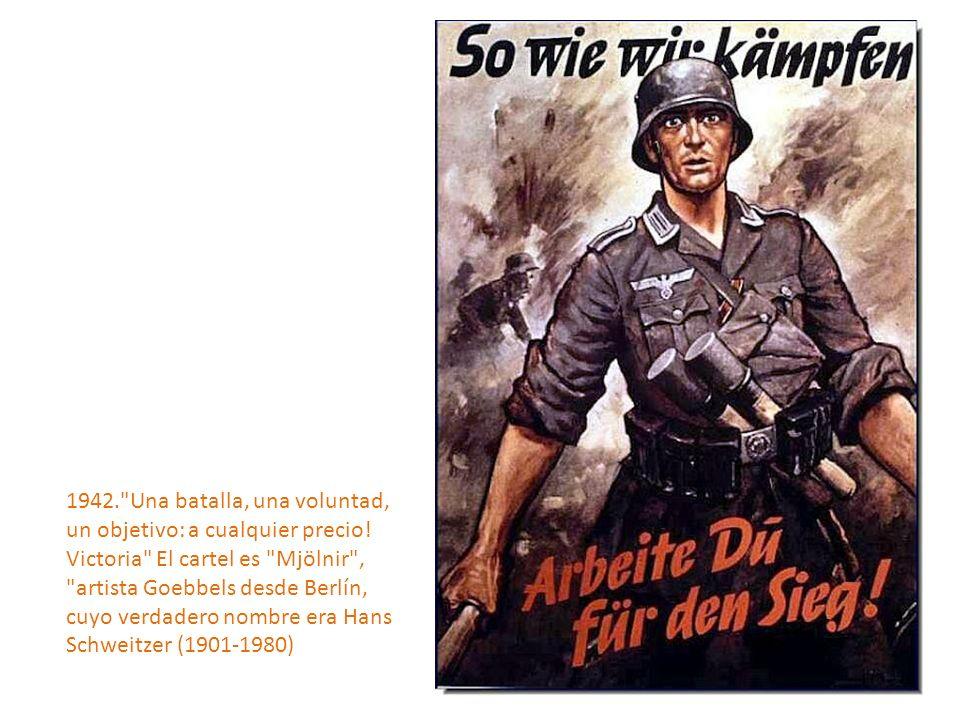 1942. Una batalla, una voluntad, un objetivo: a cualquier precio