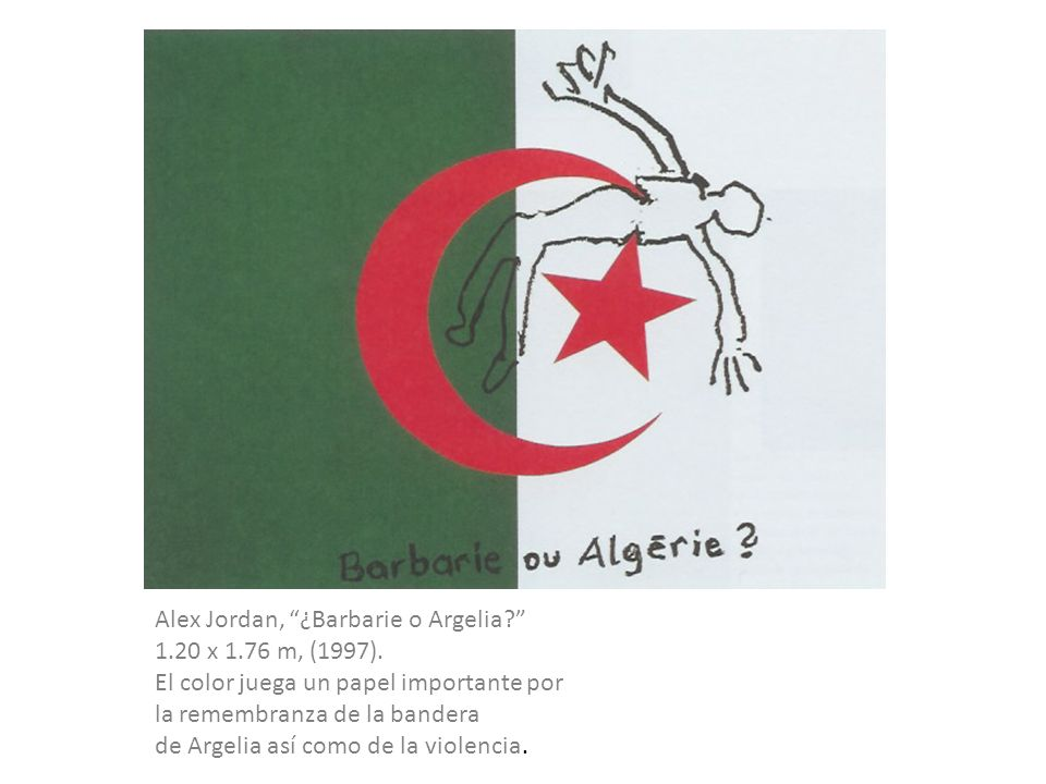 Alex Jordan, ¿Barbarie o Argelia