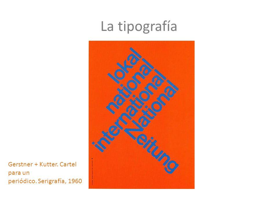 La tipografía Gerstner + Kutter. Cartel para un