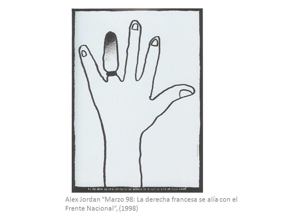 Alex Jordan Marzo 98: La derecha francesa se alía con el Frente Nacional , (1998)